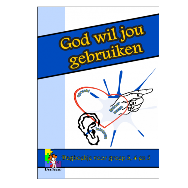 Dagboekje God wil jou gebruiken, stichting Doe maar, middenbouw